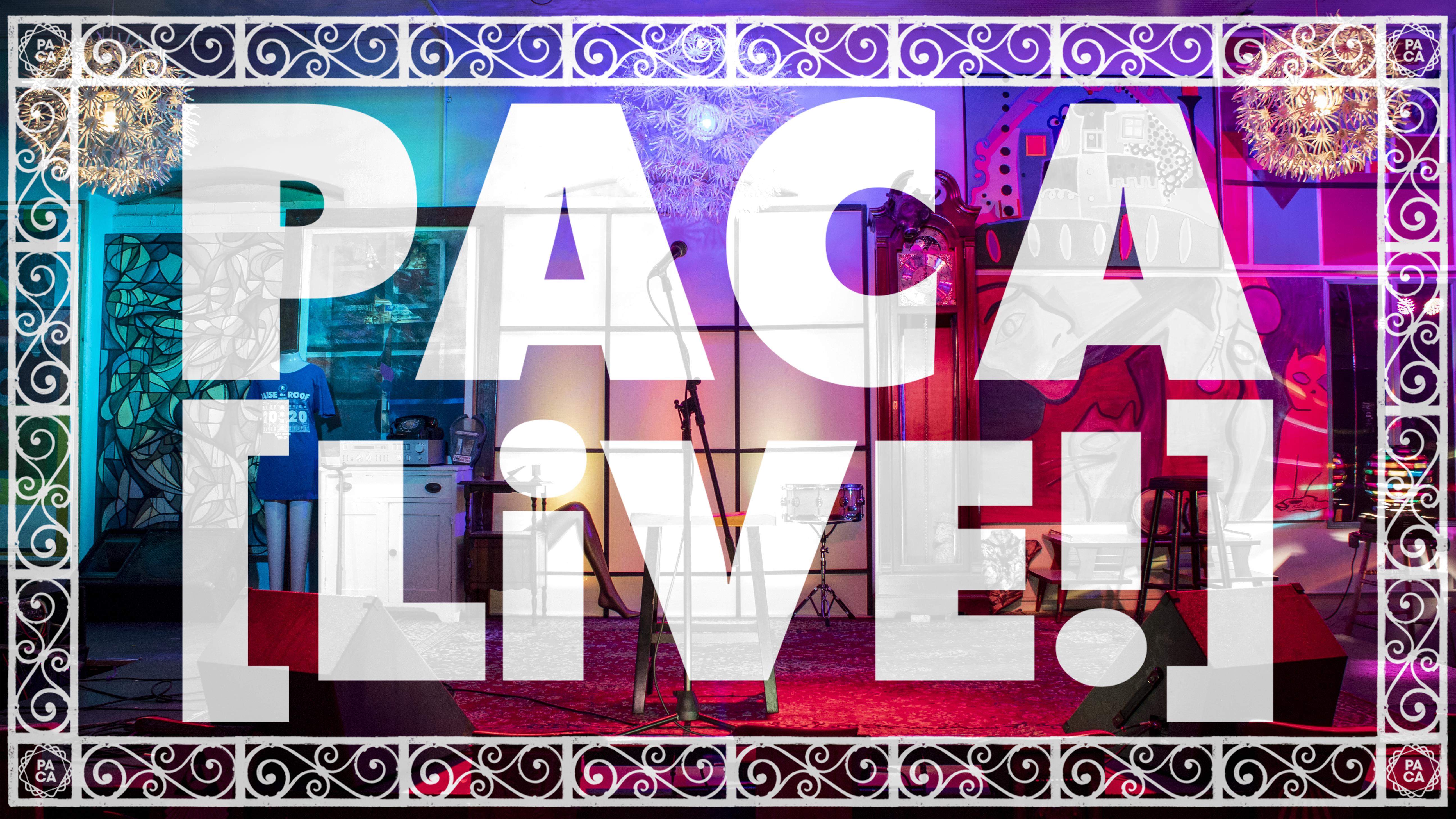 PACA [LiVE!] Concert Series